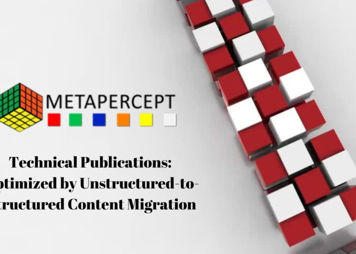 Technical Publications: Optimized by Unstructured-to-Structured Content Migration