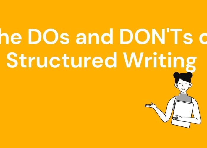DOs and DON'Ts of Structured Writing: A Complete Guide